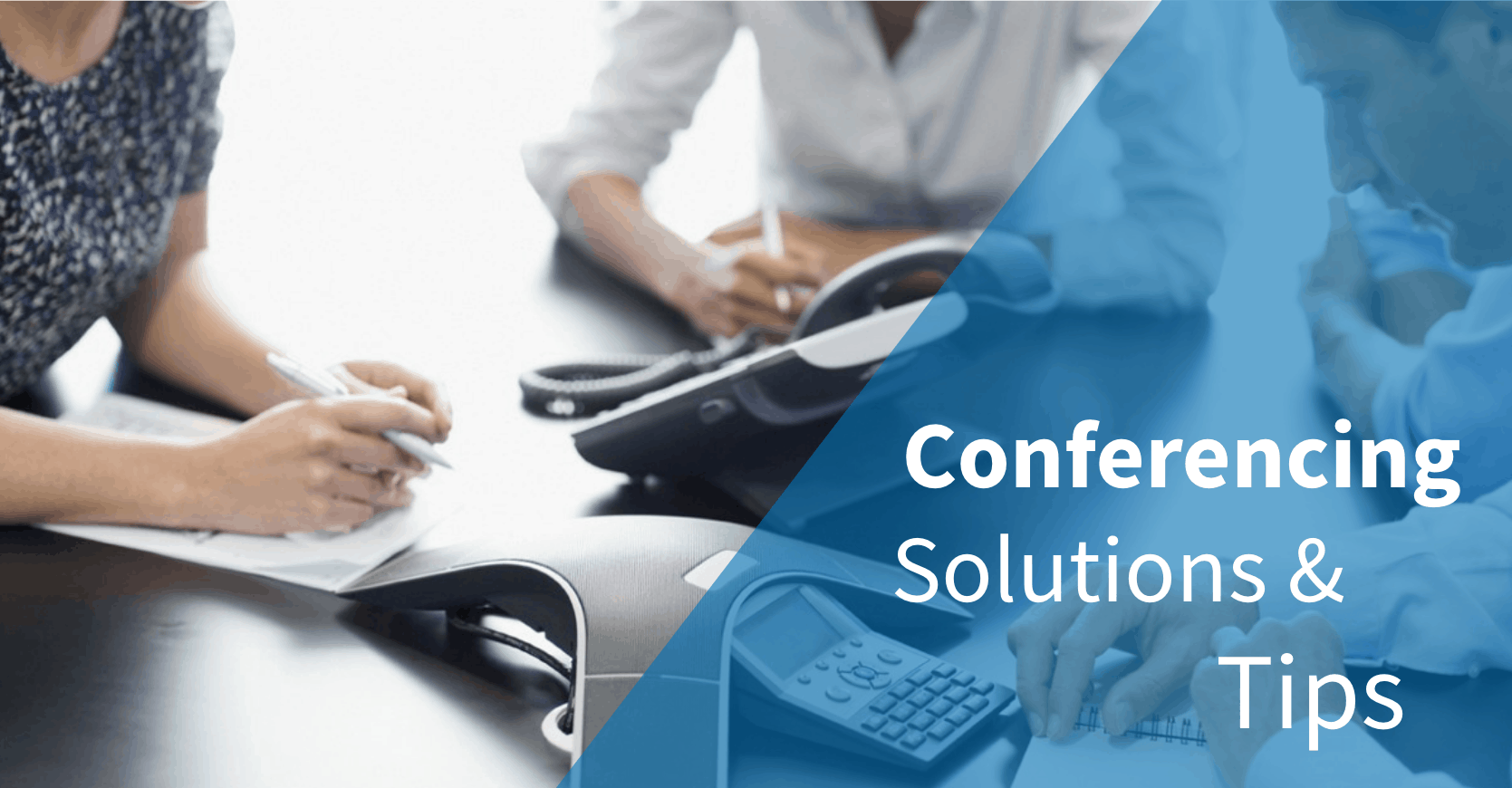 Conferencing Solutions Banner