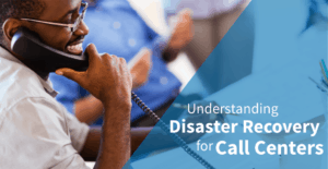 Complete Call Center Disaster Recovery Checklist (2018)