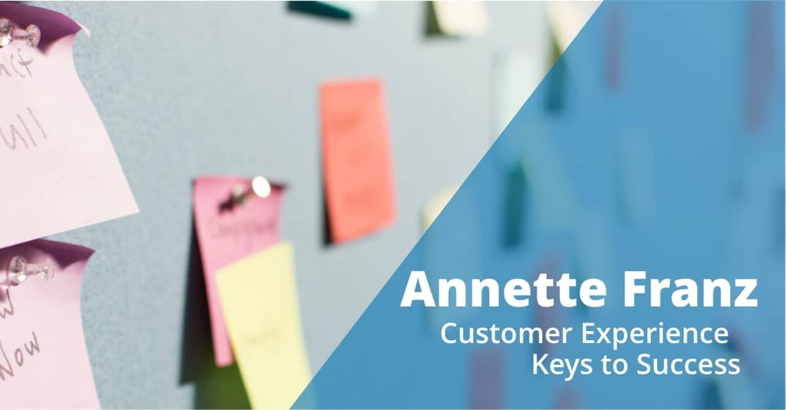 annette franz customer experience keys to success