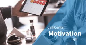 How to Motivate Call Center Agents